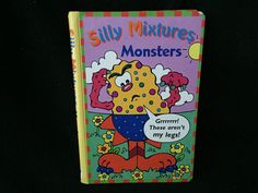 Silly Mixtures: Monsters Board book