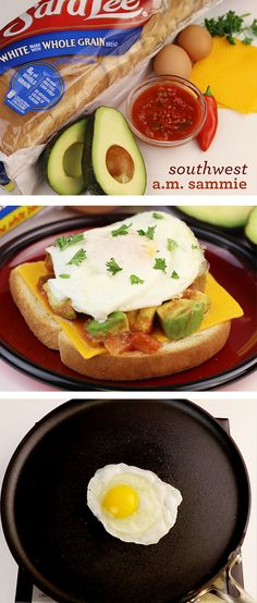 Southwest A.M. Sammie: This hearty, open-faced breakfast sandwich tastes extra good on Sara Lee White Made with Whole Grain Bread. You'll need a fork and knife to get through all the layers of mashed avocado, salsa, cheese fried egg and toast.