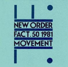 "New Order ""Movement"""