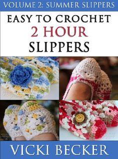Crochet Pattern Easy To Crochet 2 Hour Slippers Volume 2: Summer Slippers by Vicki Becker, http://www.amazon.com/dp/B00D5FH1QI/ref=cm_sw_r_pi_dp_.nBUrb1TDFE4D