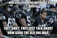 San Diego Chargers super fan who hates the Raiders and their fans. Fans helping fans find Chargers anti-Raiders info and related items. Nfl Jokes, Funny Football Memes, Funny Nfl, Funny Sports Memes, Sports Humor, Stupid Funny Memes, Football Humor, Funny Stuff, Funny Pics