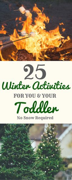 25 Winter Activities for you and your toddler. Both indoor and outdoor. No snow required!