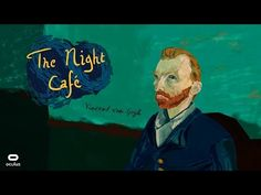 The Night Cafe: A VR Tribute to Vincent Van Gogh - Oculus Rift - YouTube