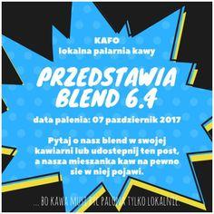... bo #kawa musi być palona tylko lokalnie. #KAFO data palenia: 07 październik 2017 (blend 6.4)