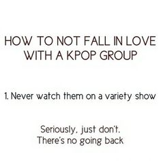 This is actually incredibly accurate. Like me with SHINee's Hello Baby. And EXO Showtime. And Real Men with Henry.