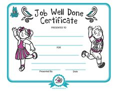 Job Well Done Certificate. Visit www.MisforMoney.ca for free downloads and to purchase books, ebooks, fun stuff and a catchy jingle! #misformoney