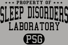 Property of Sleep Disorders Laboratory  http://www.zazzle.com/property_of_sleep_disorders_laboratory_t_shirt-235213202106924125 #sleep