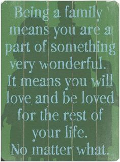 Wouldn't this make the best invitation for a Cherry Hill family reunion. Such a beautiful, true statement.