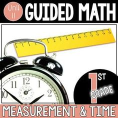 Guided Math 1st Grade - Measurement and Telling Time  #guidedmath #guidedmaththatworks