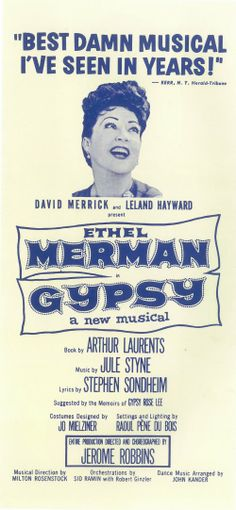 Ethel Merman in GYPSY.... I still think she was the most iconic voice of Mamma Rose