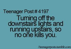 so true http://media-cache7.pinterest.com/upload/266767977897365349_9Y3lSrIu_f.jpg klh_hope teenager posts
