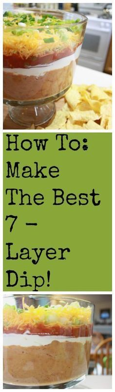how to make the best 7 layer dip of your life #appetizers #bean dip #game day food