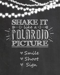 Polaroid sign Photo booth wedding sign Shake it like a polaroid picture Guestbook sign Chalkboard Photobooth sign Instant download Printable