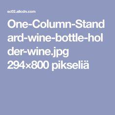 One-Column-Standard-wine-bottle-holder-wine.jpg 294×800 pikseliä