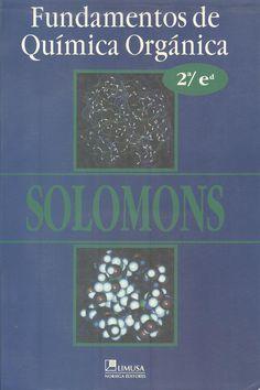 "Solomons, G. ""Fundamentos de química orgánica"" 2ª ed. 1 ejemplar"
