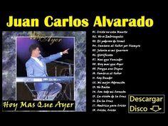 1 Hora de Música Cristiana Con lo Mejor de Juan Carlos Alvarado (Albanza...