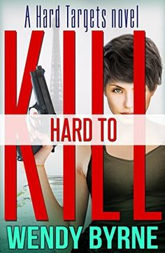 #jensbookclubpick Hard to Kill: a Hard Targets novel by Wendy Byrne, http://www.amazon.com/dp/B00MLAKVFG/ref=cm_sw_r_pi_dp_Co67ub0DYW662