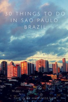 Sao Paulo is the largest city in the southern hemisphere and in South America. It may not have the beauty of Rio, but there is plenty to do there!