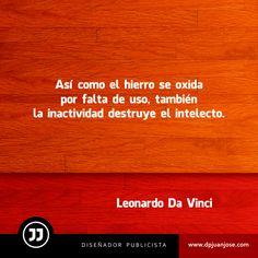 #Frases de Leonardo #DaVinci http://dpjuanjose.com/