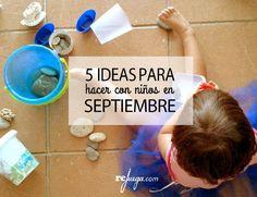 5 ideas para hacer con niños en Septiembre