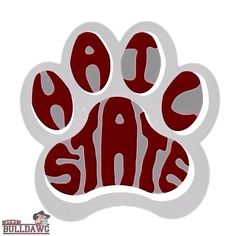 Hail State! Mississippi State Bulldogs, University Of Mississippi, State University, Silhouette Design, Silhouette Projects, Monogram Shirts, College Football, Football Team, Ohio Buckeyes