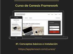 Conceptos básicos e instalación: En el capítulo de hoy aprenderemos los conceptos básicos de Genesis (o sea, qué es y para que sirve en palabras llanas...