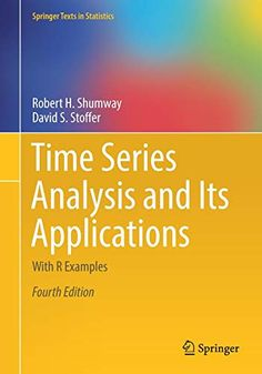Buy Time Series Analysis and Its Applications: With R Examples by David S. Stoffer, Robert H. Shumway and Read this Book on Kobo's Free Apps. Discover Kobo's Vast Collection of Ebooks and Audiobooks Today - Over 4 Million Titles! Science Books, Social Science, Math Books, Reading Online, Books Online, New Books, Good Books, Nuclear Test, Software