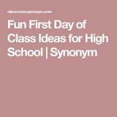 Fun First Day of Class Ideas for High School   Synonym