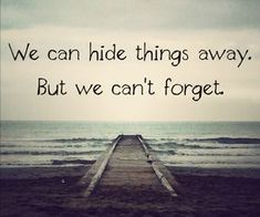 Life Quotes And Words To Live By : You can't hide