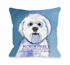 Bichon Frise Throw Pillow..... I need these!!