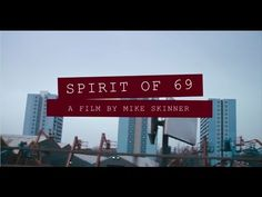 SPIRIT OF 69 - A FILM BY MIKE SKINNER // DR. MARTENS - YouTube