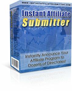 Affiliate Directory Submission - Use Instant Affiliate Submitter to recruit affiliates