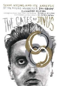 The Gates of Janus: An Analysis of Serial Murder by England's Most Hated Criminal (2015PDF) #documentary #free #youtube #video #download #watch #rare