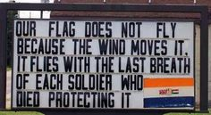 Our flag does not fly because the wind moves it. It flies with the last breath of each soldier who died protecting it. So very true. Ribbon Projects, Military Quotes, Military Man, Let Freedom Ring, Defence Force, Tumblr, Education Humor, Live, Memorial Day