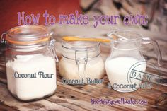 Make your own Coconut Milk, Coconut Butter, and Coconut Flour! Oh, The Things We'll Make!