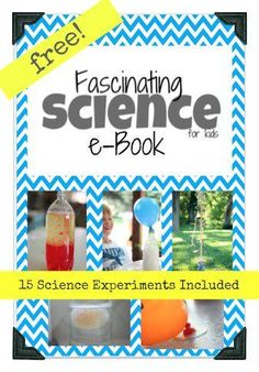 Free eBook filled with awesome science experiments for kids!