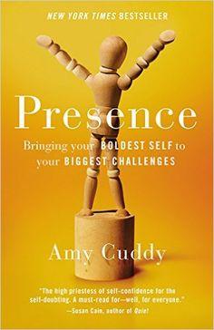 Presence: Bringing Your Boldest Self to Your Biggest Challenges - Apresentação do TED Talk