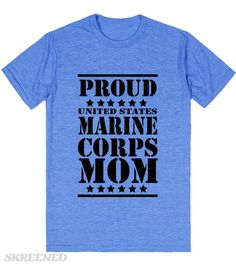 Proud USMC Mom | If you are a Mother of a Marine you know the pride that comes with having a son or daughter in the United States Marine Corps. It's a feeling like no other and you share it with anyone who will listen.  #Skreened