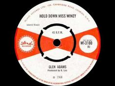 GLEN ADAMS - HOLD DOWN MISS WINEY