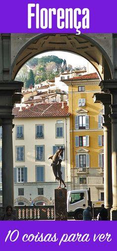 Florença: 10 coisas para ver e rever na capital da…