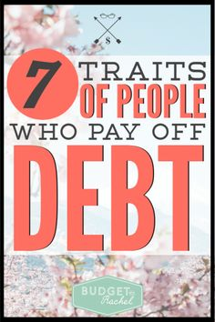 What does it take to become debt free? These traits are all you need to be successful on your debt payoff.
