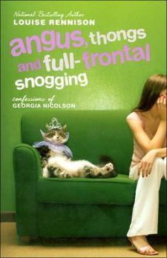 Angus, Thongs and Full-Frontal Snogging (Confessions of Georgia Nicolson Series #1)  Louise Rennison