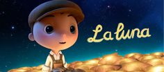 La Luna, Pixar Short film- one of the BEST!, family