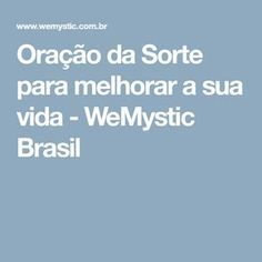 Oração da Sorte para melhorar a sua vida - WeMystic Brasil