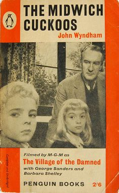 The Midwich Cuckoos by John Wyndham (Penguin:1960)