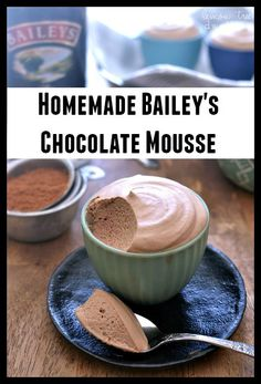 Homemade Bailey's Chocolate Mousse Recipe