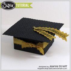 Sizzix Die Cutting Tutorial | Caja del sombrero de la graduación Favor de Jeanne Streiff