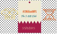 Safe ePayments: #2MillionIMPS – The 5 am Club