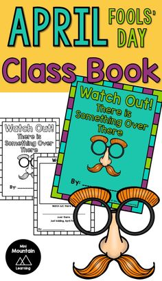 Watch Out! Use this April fools' Day activity in your class. Class Activities, Writing Activities, Class Books, April Fools Day, Just Kidding, Read Aloud, Writing Prompts, Elementary Schools, Distance