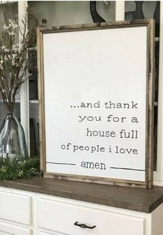 And Thank You For A House Full Of People I Love Amen Farmhouse Style Framed Sign Living Room Remodel Before and After Cheap Home Decor, Diy Home Decor, Wall Decor, Room Decor, Before Wedding, Diy Signs, First Home, My New Room, My Living Room